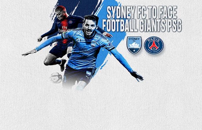 Nhận định Sydney FC vs PSG, 19h00 ngày 30/07