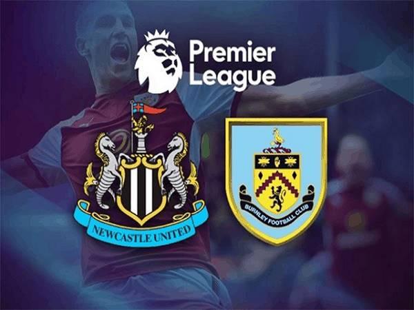 Nhận định Newcastle vs Burnley 02h00, 04/10 - Ngoại hạng Anh