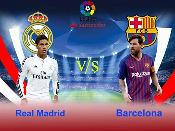 Nhận định trận đấu Real Madrid vs Barcelona (2h00 ngày 11/4)