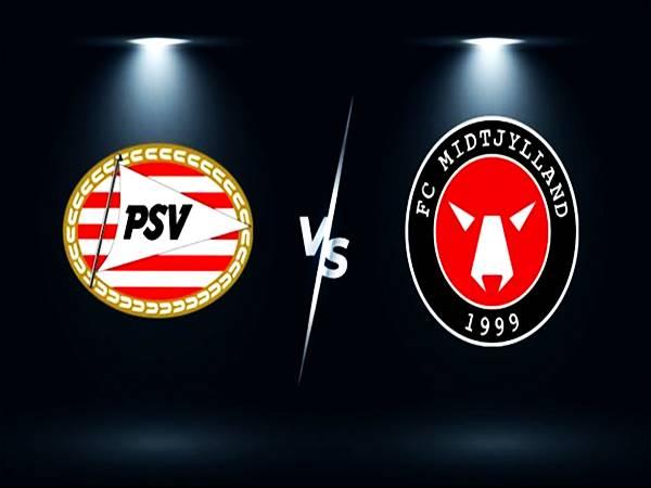 Nhận định Midtjylland vs PSV, 01h00 ngày 11/8 sơ loại Cup C1
