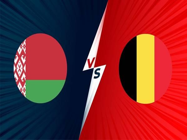 Nhận định kết quả Belarus vs Bỉ, 01h45 ngày 9/9 VL WC